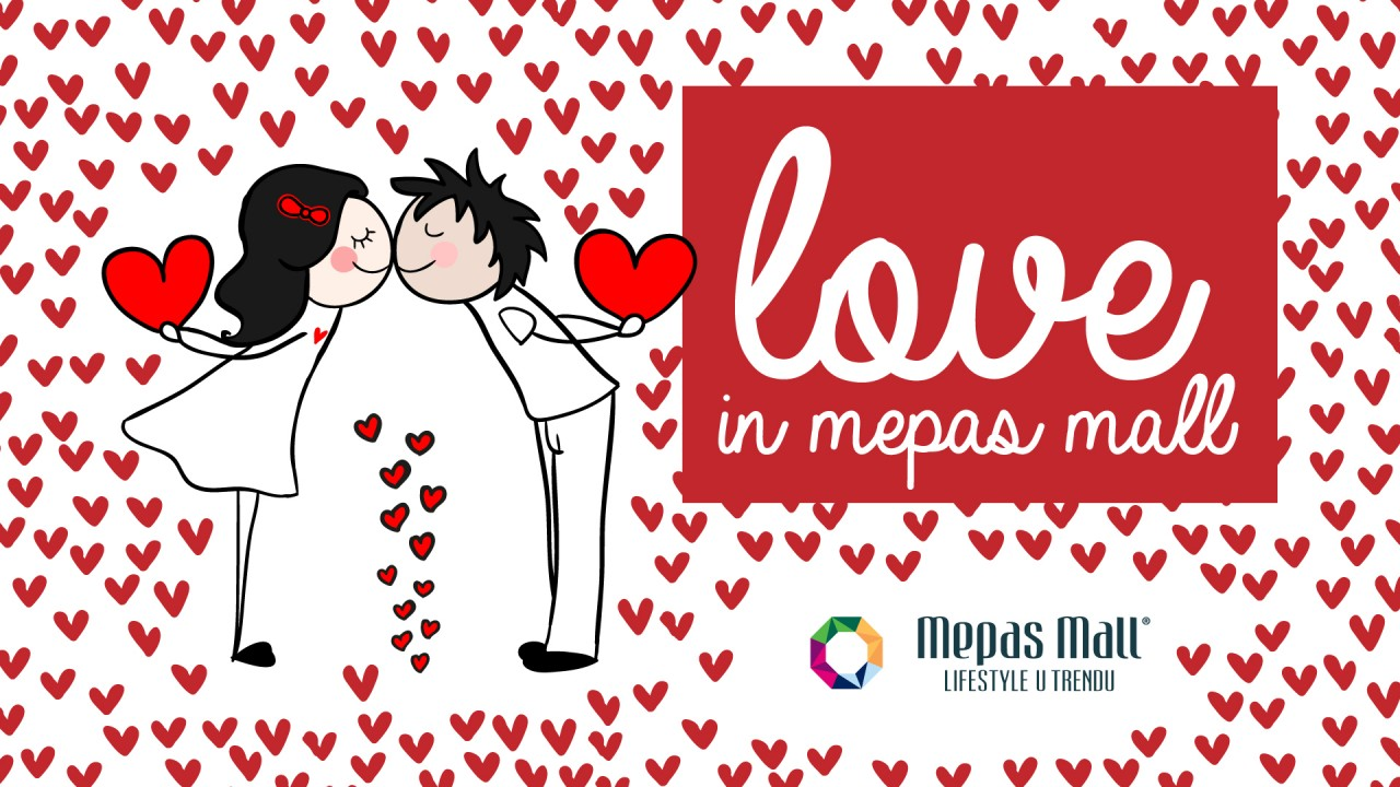 Love in Mepas Mall
