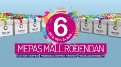 Mepas Mall slavi šesti rođendan!